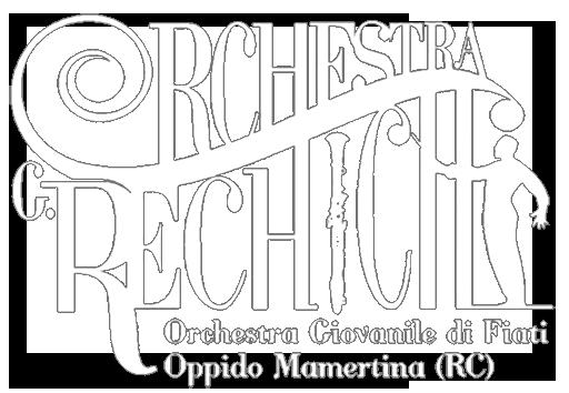 """Orchestra """"G. Rechichi"""""""